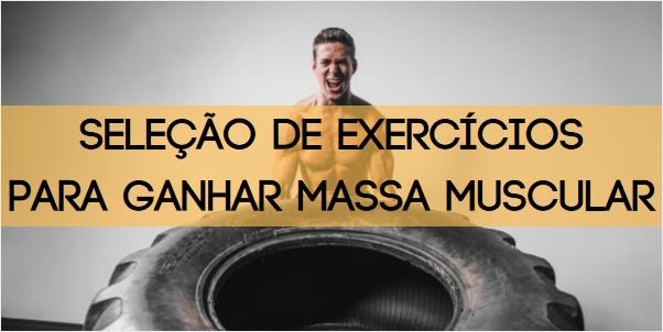 Como escolher exercícios para ganhar massa muscular