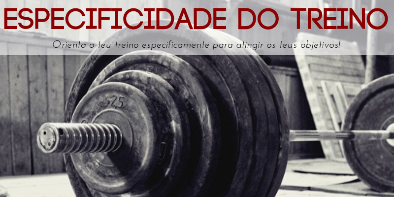 A especificidade do treino é um princípio-chave que confere exclusividade ao exercício, orientando-o para um determinado objetivo. É um princípio fulcral para qualquer tipo de treino.