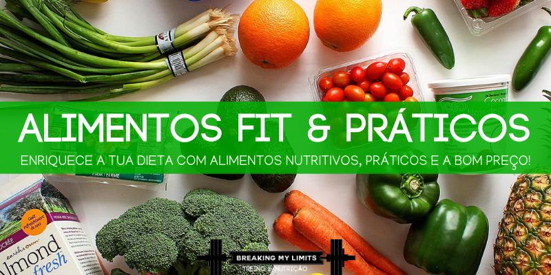 Descobre 5 alimentos fit, práticos e a bom preço para enriquecer a tua dieta!