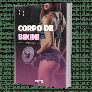 O Manual do Corpo de Bikini - com mais de 1 ano de treino incluido